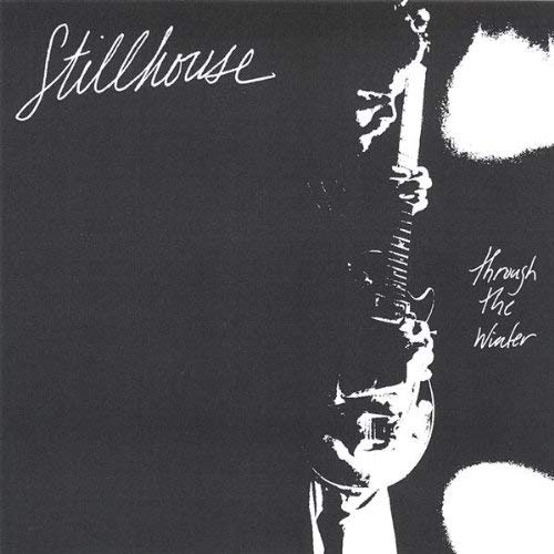 Stillhouse - Through The Winter Album Cover